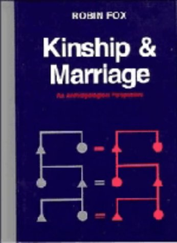9780521260732: Kinship and Marriage: An Anthropological Perspective (Cambridge Studies in Social and Cultural Anthropology)