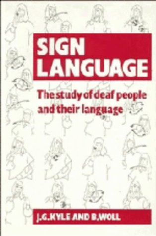 9780521260756: Sign Language: The Study of Deaf People and their Language