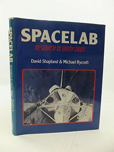 Spacelab. Research in Earth Orbit.: Shapland, David ; Rycroft, M