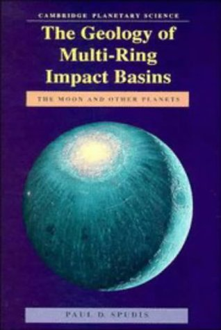 9780521261036: The Geology of Multi-Ring Impact Basins: The Moon and Other Planets (Cambridge Planetary Science Old)
