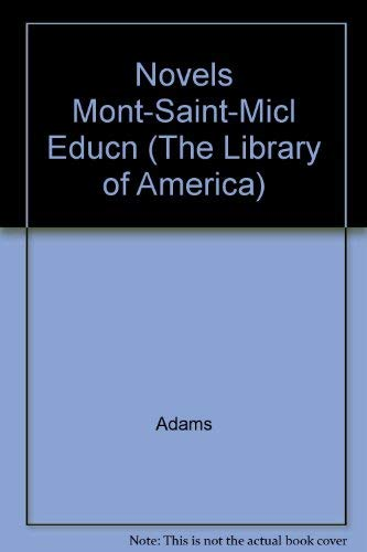 9780521261180: Novels Mont-Saint-Micl Educn (The Library of America)