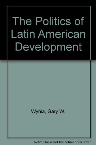9780521261203: The Politics of Latin American Development