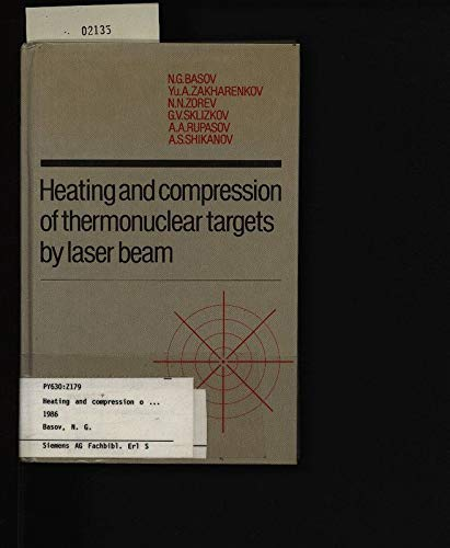 9780521261746: Heating and Compression of Thermonuclear Targets by Laser Beam