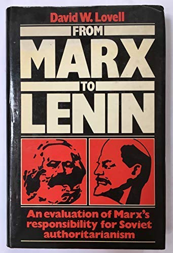 9780521261883: From Marx to Lenin: An evaluation of Marx's responsibility for Soviet authoritarianism