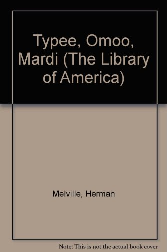 9780521262194: Typee, Omoo, Mardi (The Library of America)
