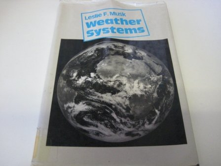 9780521262408: Weather Systems (Cambridge Topics in Geography)