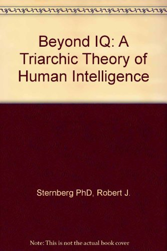 9780521262545: Beyond IQ: A Triarchic Theory of Human Intelligence