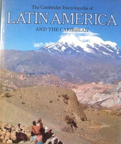 9780521262637: The Cambridge Encyclopedia of Latin America and the Caribbean (Cambridge World Encyclopedias)