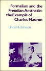 Formalism and the Freudian Aesthetic: The Example of Charles Mauron: Linda Hutcheon