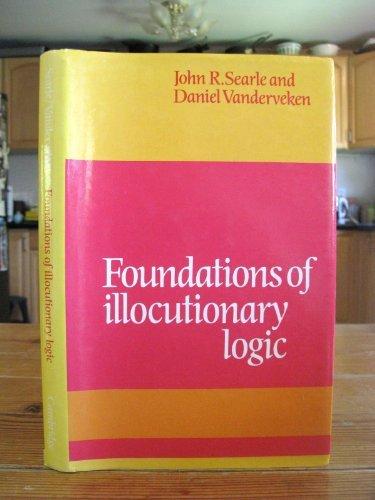 9780521263245: Foundations of Illocutionary Logic