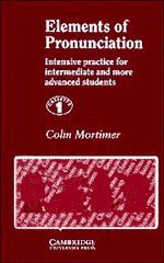 9780521263344: Elements of Pronunciation Cassettes (4): Intensive Practice for Intermediate and More Advanced Students: Cassette Set