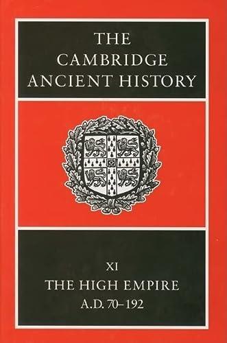 9780521263351: The Cambridge Ancient History, Vol. 11: The High Empire, A.D. 70-192