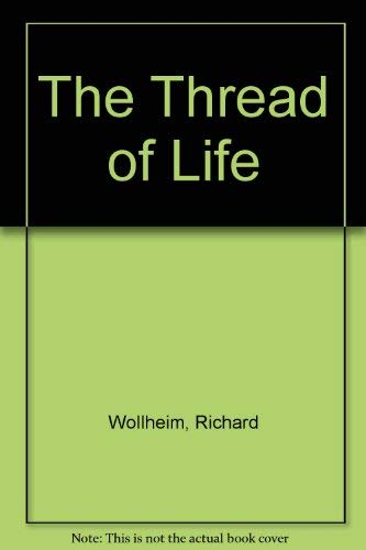 9780521263467: The Thread of Life (William James Lectures)