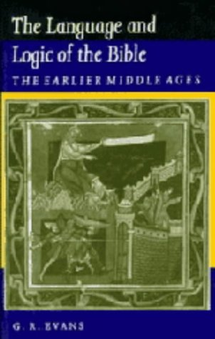 9780521263719: The Language and Logic of the Bible: The Earlier Middle Ages