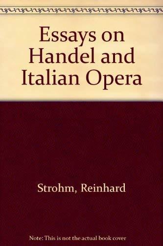 9780521264280: Essays on Handel and Italian Opera
