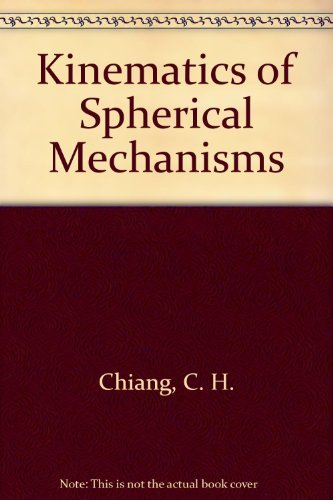 9780521264365: Kinematics of Spherical Mechanisms