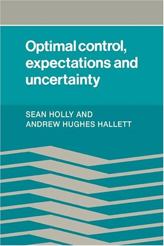 9780521264440: Optimal Control, Expectations and Uncertainty