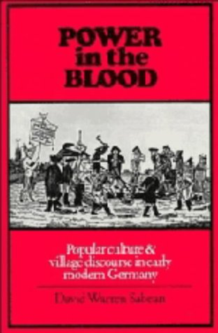 9780521264556: Power in the Blood: Popular Culture and Village Discourse in Early Modern Germany