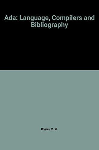 Ada: Language, Compilers and Bibliography (The Ada Companion Series): Cambridge University Press