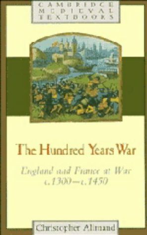 9780521264990: The Hundred Years War: England and France at War c.1300-c.1450 (Cambridge Medieval Textbooks)