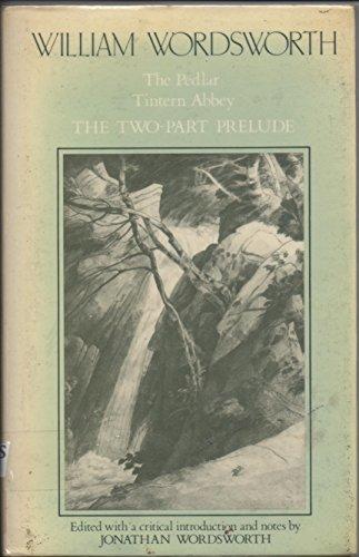 9780521265263: William Wordsworth: The Pedlar, Tintern Abbey, the Two-Part Prelude