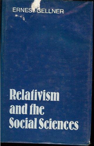 9780521265300: Relativism and the Social Sciences