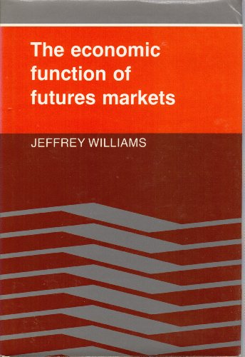 9780521265911: The Economic Function of Futures Markets
