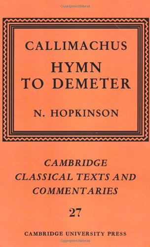Callimachus: Hymn to Demeter (Cambridge Classical Texts: Callimachus