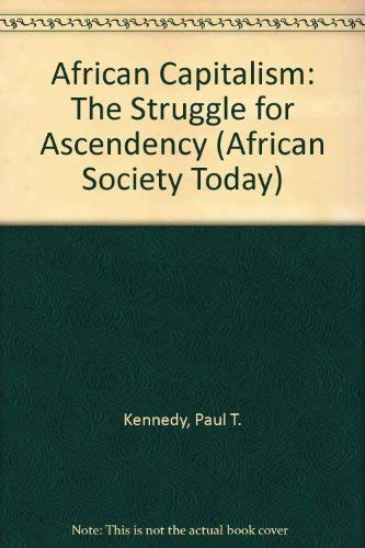 9780521265997: African Capitalism: The Struggle for Ascendency (African Society Today)
