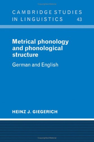 9780521266260: Metrical Phonology and Phonological Structure: German and English (Cambridge Studies in Linguistics)