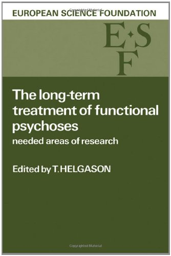 9780521266284: The Long-Term Treatment of Functional Psychoses: Needed Areas of Research