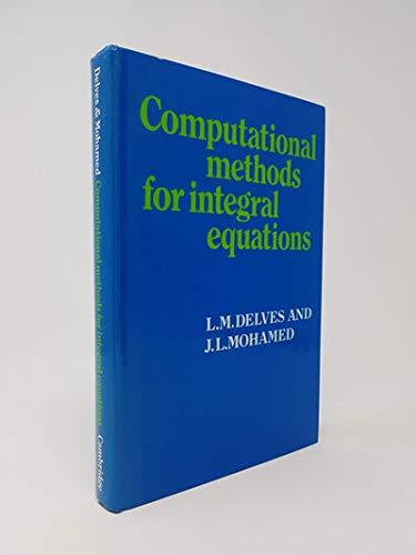 9780521266291: Computational Methods for Integral Equations