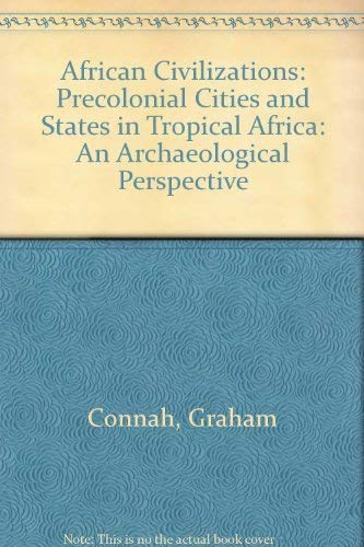 9780521266666: African Civilizations: Precolonial Cities and States in Tropical Africa: An Archaeological Perspective