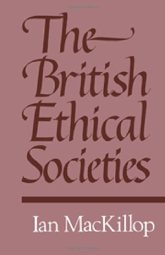 The British Ethical Societies: MacKillop, I. D.