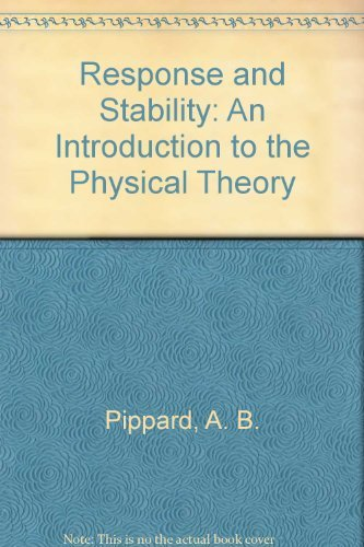 9780521266734: Response and Stability: An Introduction to the Physical Theory