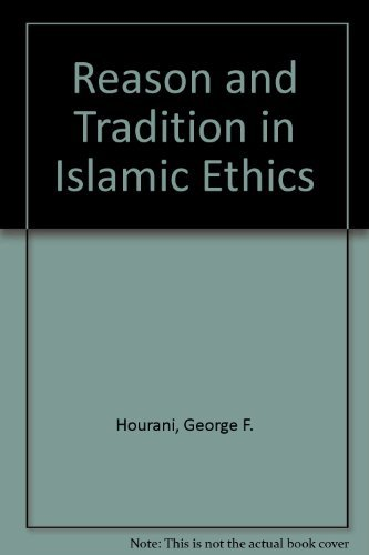 9780521267120: Reason and Tradition in Islamic Ethics