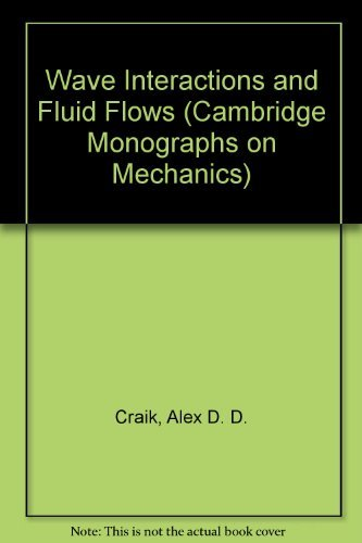9780521267403: Wave Interactions and Fluid Flows (Cambridge Monographs on Mechanics)