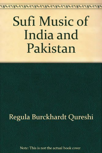 9780521267670: Sufi Music of India and Pakistan: Sound, Context and Meaning in Qawwali (Cambridge Studies in Ethnomusicology)