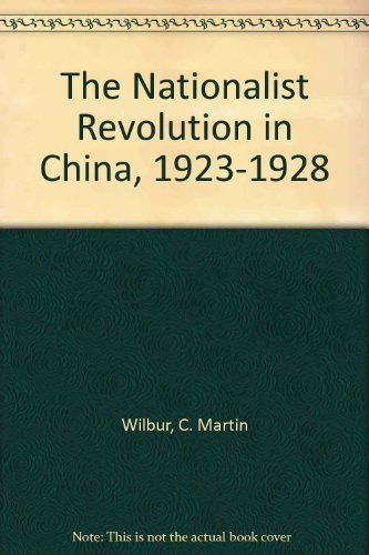9780521267809: The Nationalist Revolution in China, 1923–1928