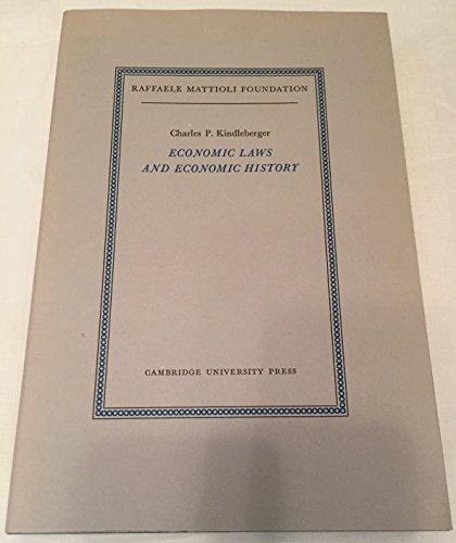 Economic laws and economic history.: Kindleberger, Charles P.