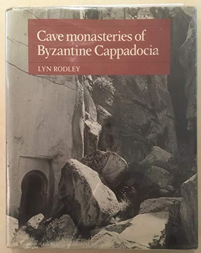 9780521267984: Cave Monasteries of Byzantine Cappadocia