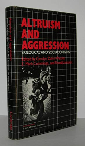 9780521268349: Altruism and Aggression: Social and Biological Origins (Cambridge Studies in Social and Emotional Development)