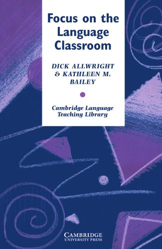 9780521269094: Focus on the Language Classroom Paperback: An Introduction to Classroom Research for Language Teachers (Cambridge Language Teaching Library)