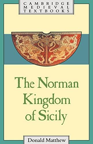 9780521269117: The Norman Kingdom of Sicily (Cambridge Medieval Textbooks)