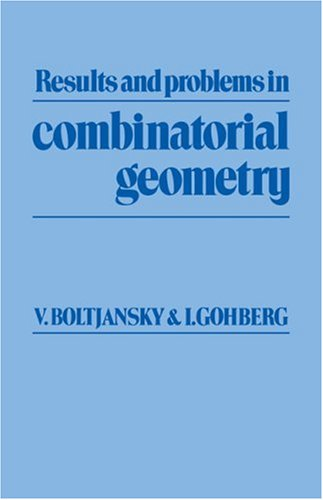 9780521269230: Results and Problems in Combinatorial Geometry