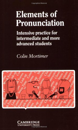 9780521269384: Elements of Pronunciation: Intensive Practice for Intermediate and More Advanced Students