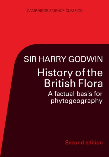 9780521269414: History of the British Flora: A Factual Basis for Phytogeography (Cambridge Science Classics)