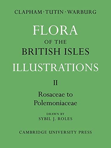 Flora of the British Isles: Illustrations (Flora: A. R. Clapham,