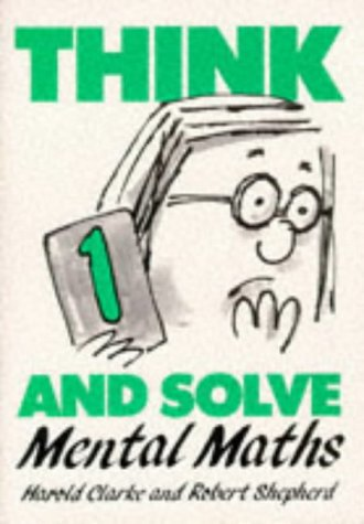 9780521269711: Think and Solve Level 1: Mental Maths