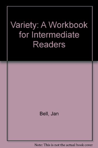 Variety: A Workbook for Intermediate Readers (0521269784) by Jan Bell; Roy Boardman; Tony Buckby